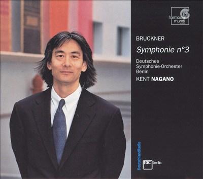 Bruckner: Symphonie No. 3