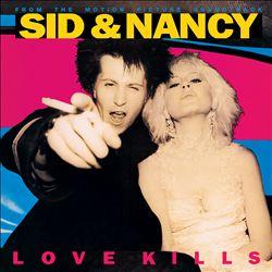 Sid & Nancy [Original Motion Picture Soundtrack]