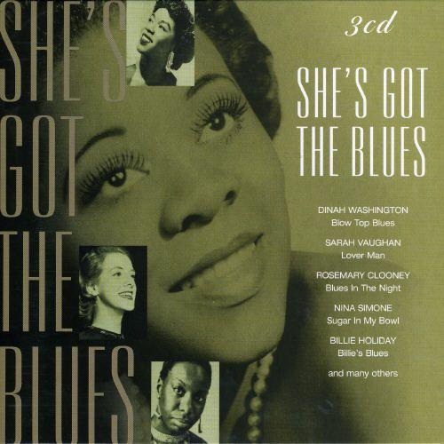 She's Got the Blues