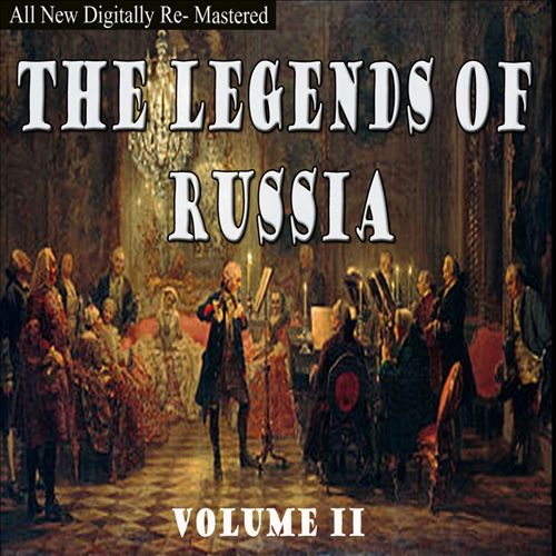The Legends of Russia, Vol. 2