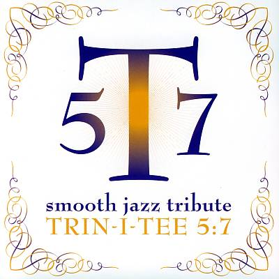 Trin-I-Tee 5: 7 Smooth Jazz Tribute