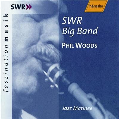SWR Big Band: Jazz Matinee