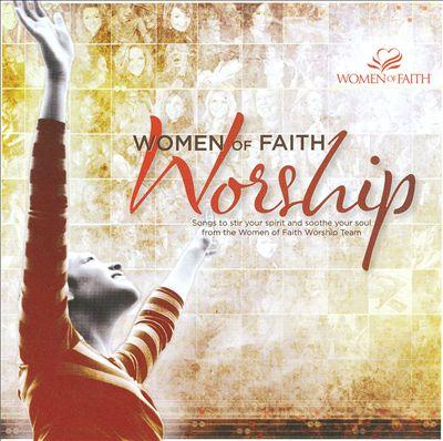 Women of Faith: Worship