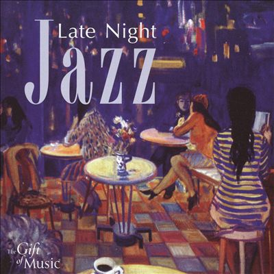 Late Night Jazz [Classical Communications]