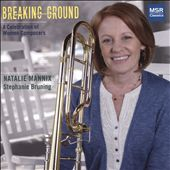 Breaking Ground: A Celebration of Women Composers