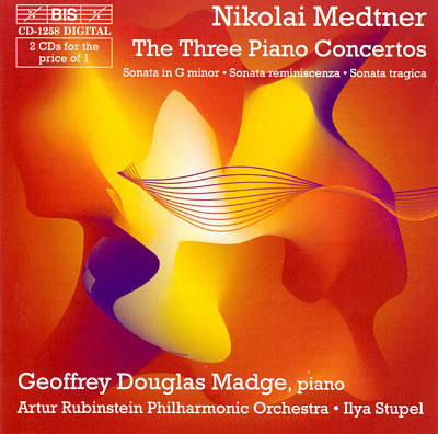 Medtner: The Three Piano Concertos