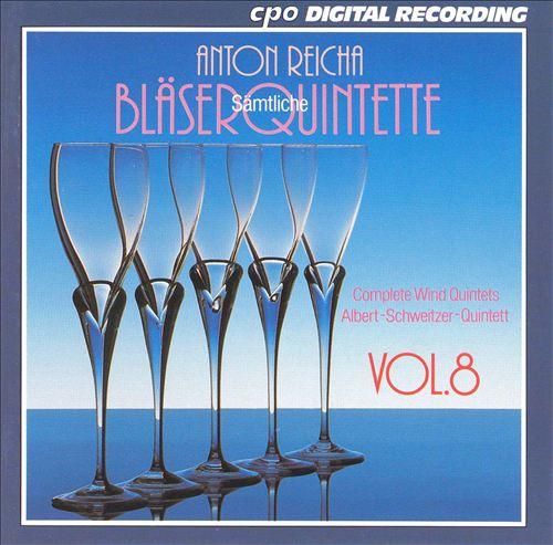 Anton Reicha: Complete Wind Quintets, Vol. 8