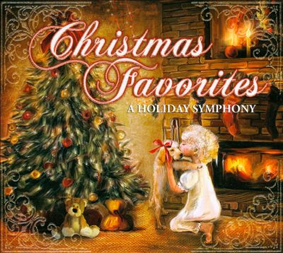 Christmas Favorites: A Holiday Symphony