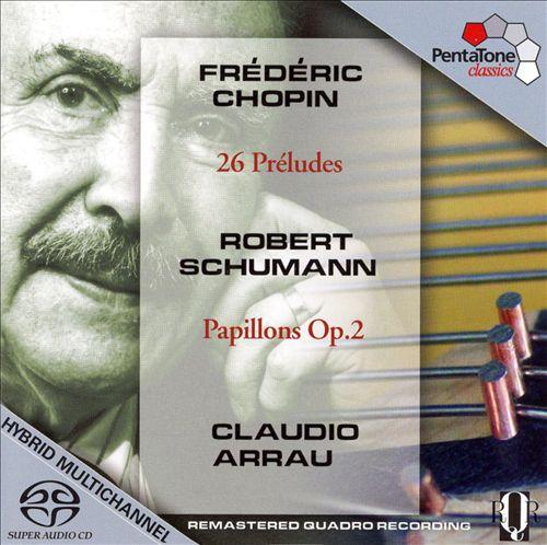 Chopin: 26 Préludes; Schumann: Papillons