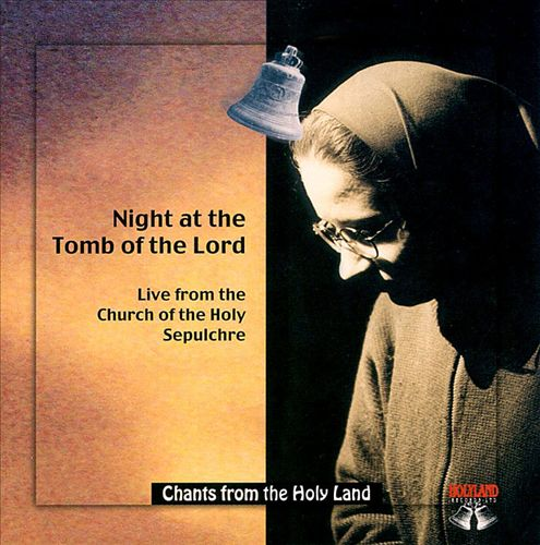Night at the Tomb of the Lord