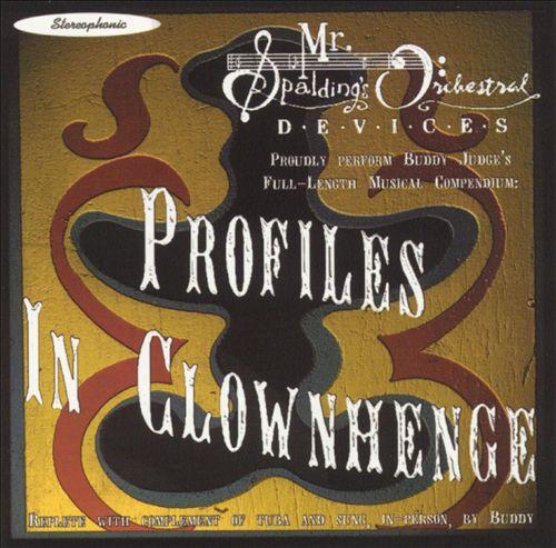 Profiles In Clownhenge