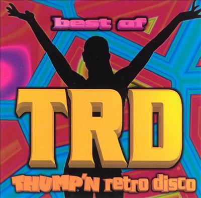 The Best of Thump Retro Disco