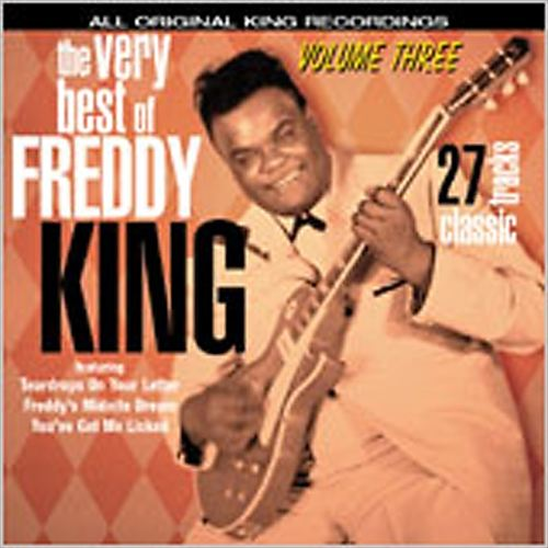 The Very Best of Freddy King, Vol. 3