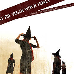 At The Vegan Witch Trials