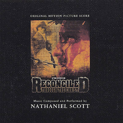 Reconciled Through the Christ [Original Motion Picture Score]