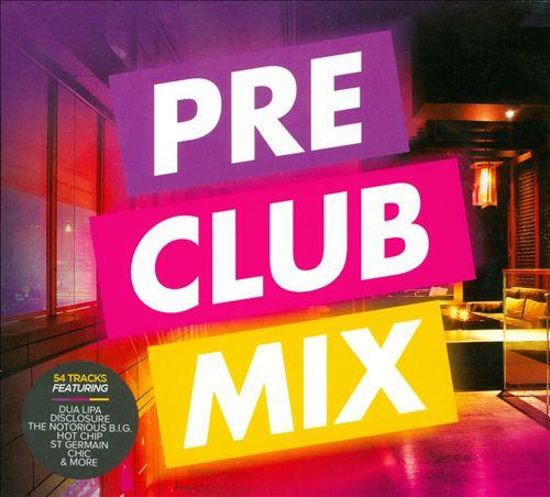 Pre Club Mix