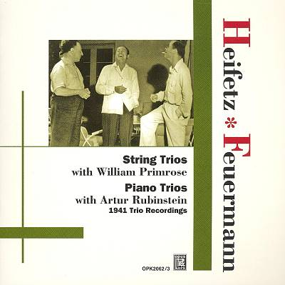 Heifetz & Feuermann Play String Trios & Piano Trios