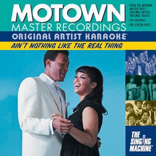 Original Artist Karaoke: Motown Classics - Ain't Nothing Like the Real Thing