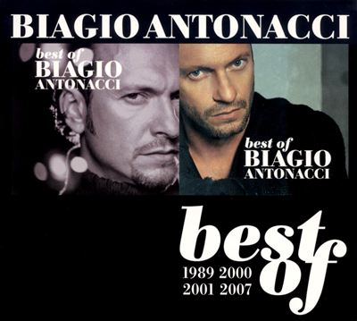 Best of Biagio Antonacci: 1989-2000 2001-2007