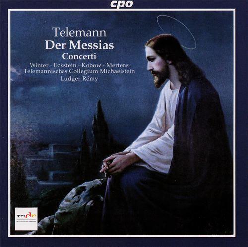 Telemann: Der Messias; Concerti