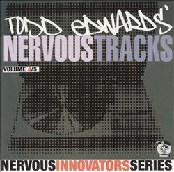 Todd Edwards' Nervous Tracks