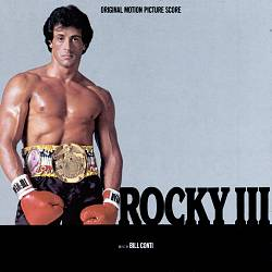 Rocky III [Original Motion Picture Score]