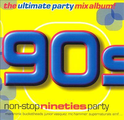 Non-Stop 90's Party