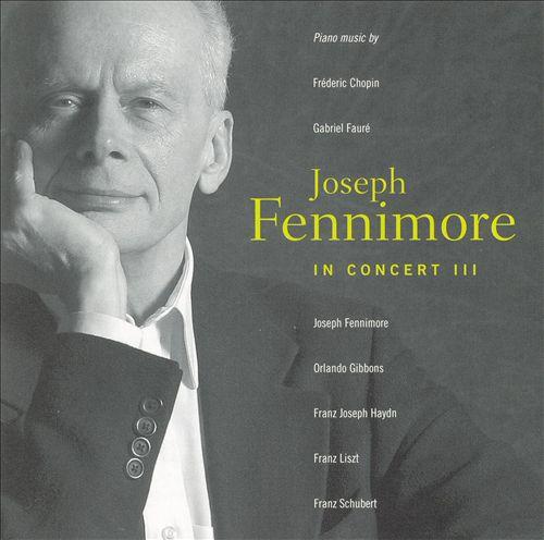 Joseph Fennimore in Concert, Vol. 3