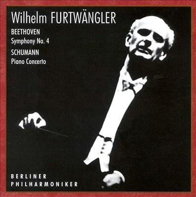 Furtwängler Conducts Beethoven & Schumann