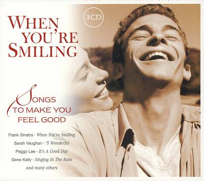 When You're Smiling: Songs to Make You Feel Good