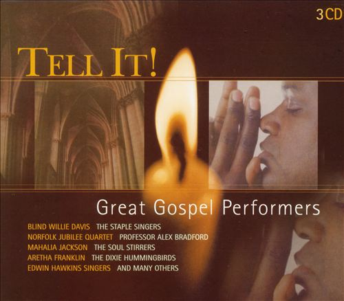 Tell It: Great Gospel Performers