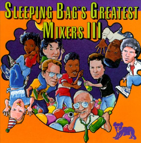 Sleeping Bag's Greatest Mixers, Vol. 3