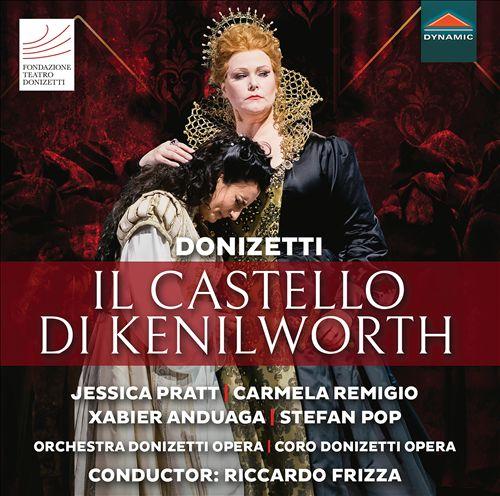 Donizetti: Il Castello di Kenilworth