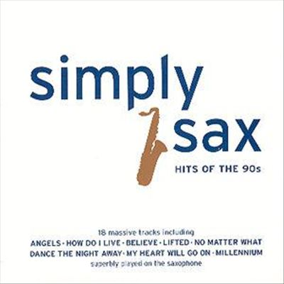 Simply Sax: Hits of the 90s