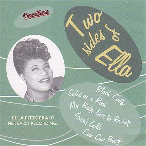 Two Sides of Ella: Her Early Recordings