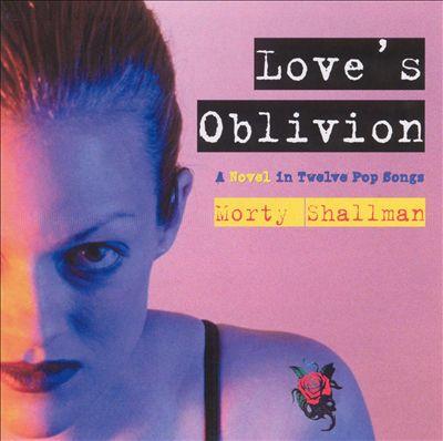 Love's Oblivion