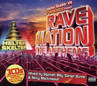 Helter Skelter vs Raindance Present Rave Nation The Anthems