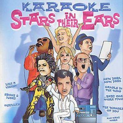 Stars in Their Ears