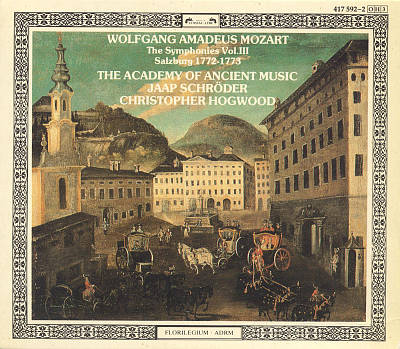 Mozart: The Symphonies, Vol. 3: Salzburg 1772-1773
