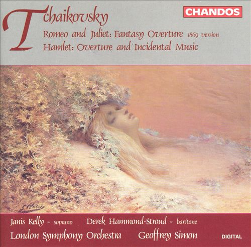 Tchaikovsky: Romeo and Juliet Fantasy Overture; Hamlet Overture & Incidental Music