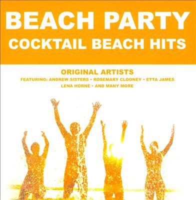 Beach Party: Cocktail Beach Hits