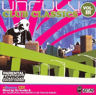 Unruly Club Classics, Vol. 3