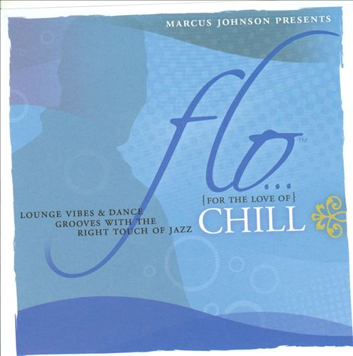 Flo: Chill [Circuit City Exclusive]