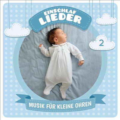 Musik fur Kleine Ohren, Vol. 2: Einschlaflieder