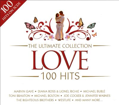 The Ultimate Collection 100 Hits: Love