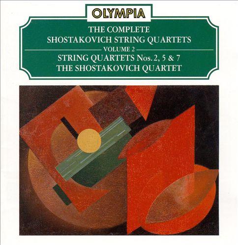 Shostakovich: String Quartets Nos. 2, 5, 7