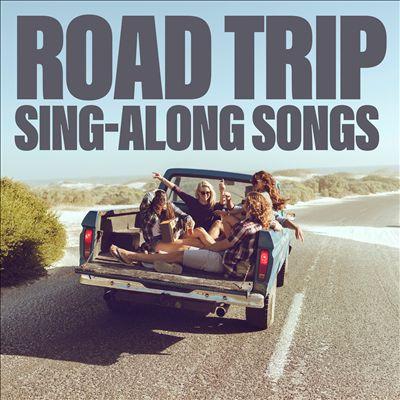 Road Trip Sing-Along Songs