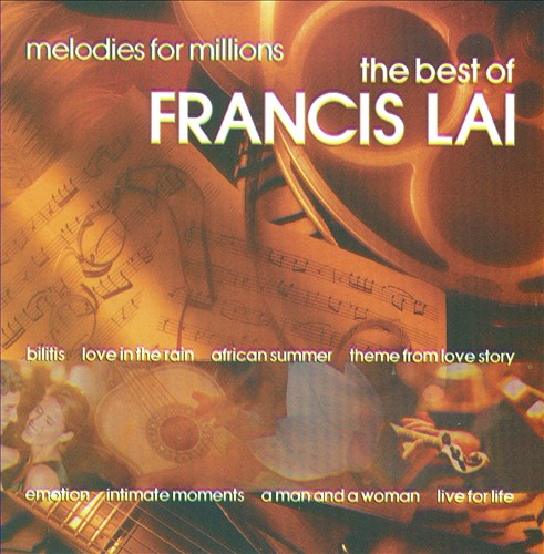 Melodies for Millions: The Best of Francis Lai