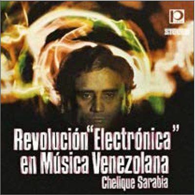 Revolucion 'Electronica' En Musica Venezolana