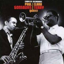 The Complete Recordings: Paul Gonsalves & Clark Terry Quintet